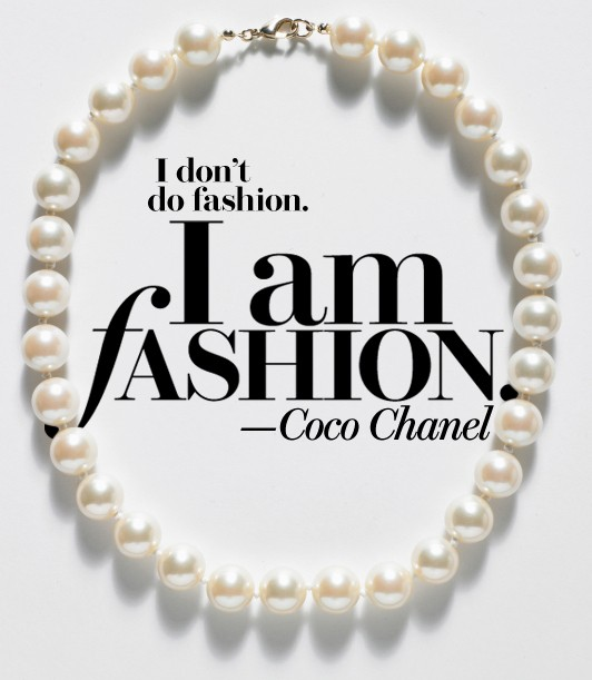 I-dont-do-fashion-I-am-fashion-coco-chanel-style-quote