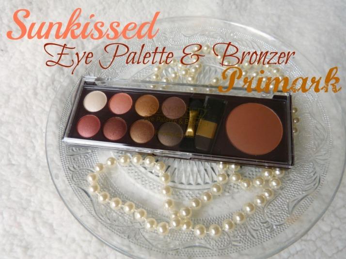 sunkissed eye palette and bronzer primark