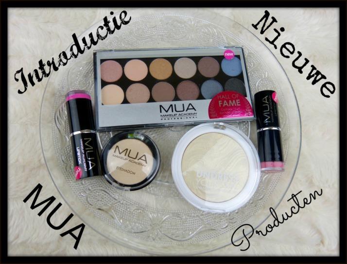 Introductie Nieuwe MUA Producten