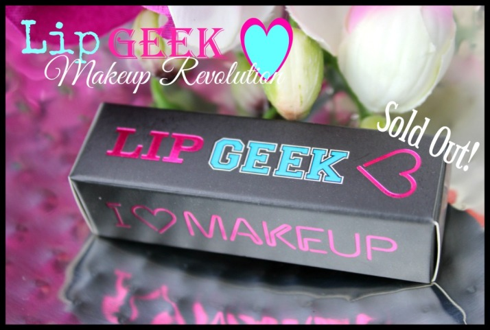 Lip geek Makeup Revolution Sold Out!